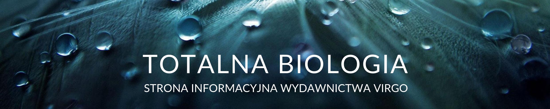 TOTALNA BIOLOGIA – książki, filmy, inspiracje